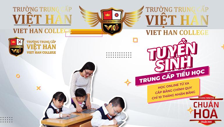 Trường Trung Cấp Việt Hàn Tuyển Sinh Sư Phạm Mầm Non