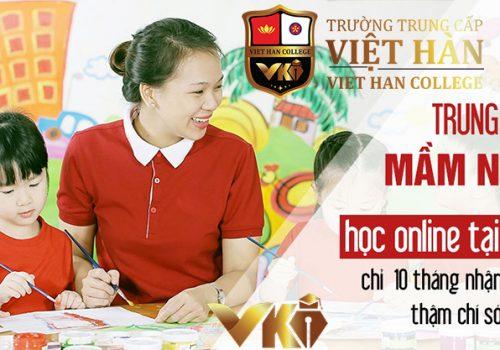 Học Trung Cấp Online Tại Nhà - Đăng Ký Học Tại Trung Cấp Việt Hàn