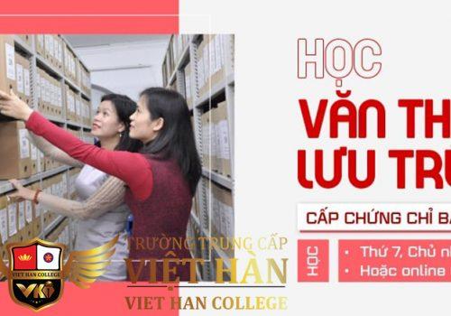 Học Văn Thư Lưu Trữ Tại Trường Trung Cấp Việt Hàn