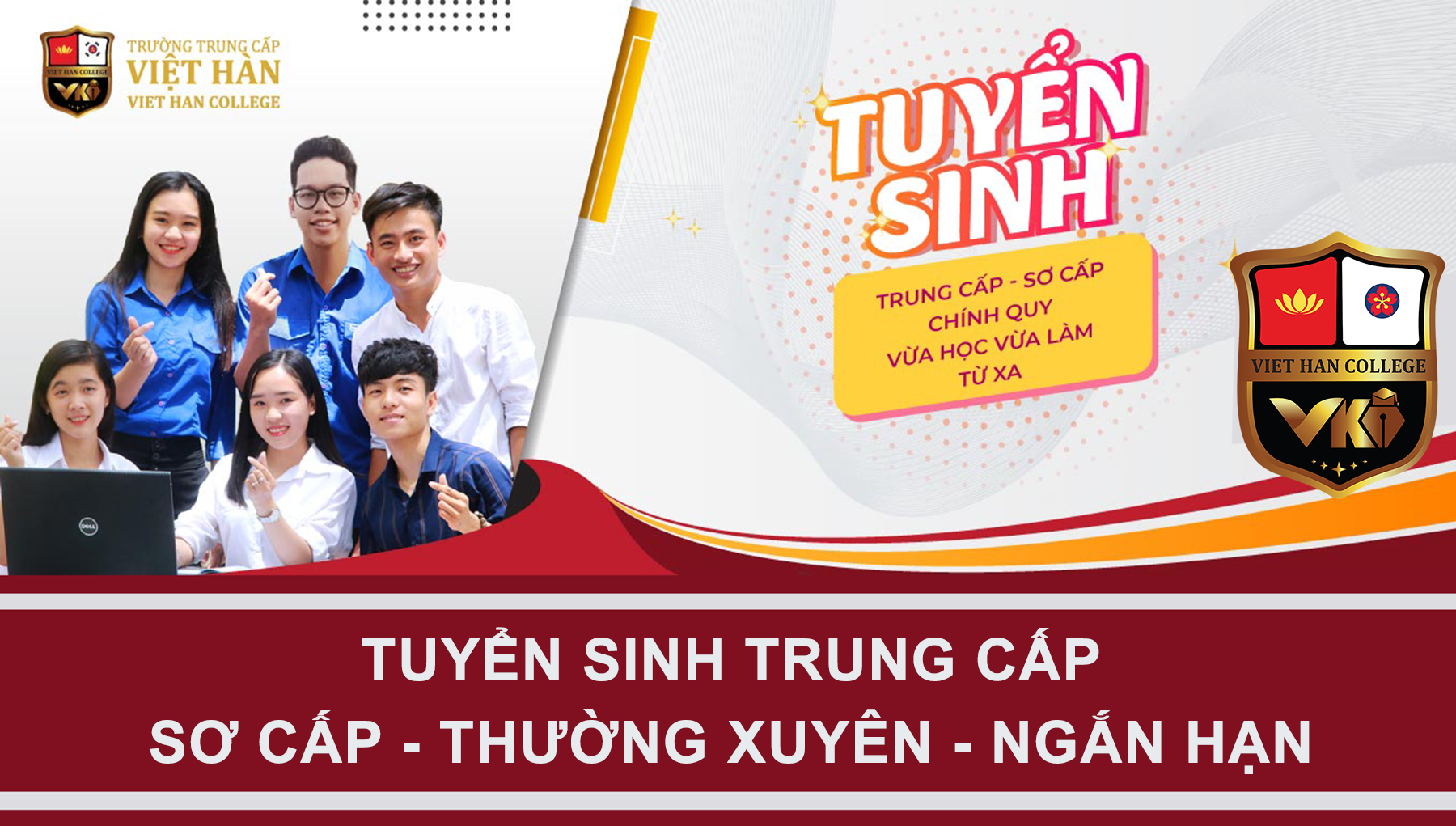 Trường Trung Cấp Việt Hàn Tuyển Sinh Đào Tạo Trên Toàn Quốc