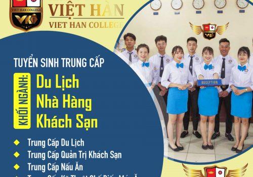 Tuyển Sinh Trung Cấp Ngành Du Lịch-Nhà Hàng-Khách Sạn Tại Trung Cấp Việt Hàn
